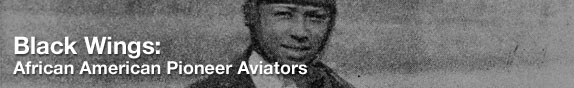 Black Wings: African American Pioneer Aviators