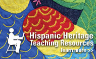 Hispanic Heritage Month Teaching Resources
